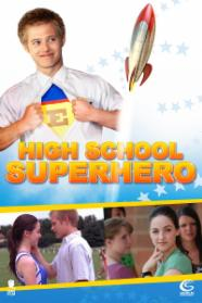 Highschool Super Hero stream
