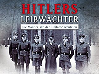 Hitler's Bodyguards - stream