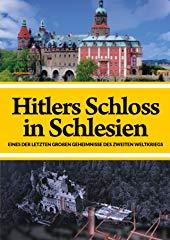 Hitlers Schloss in Schlesien - Eines der letzten großen Geheimnisse stream