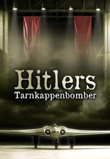 Hitlers Tarnkappenbomber stream