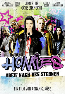 Homies - Greif nach den Sternen stream