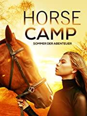 Horse Camp - Sommer der Abenteuer Stream