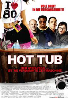 Hot Tub - Der Whirlpool... ist ´ne verdammte Zeitmaschine! stream