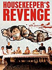 Housekeeper's Revenge (2009) stream