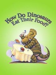How Do Dinosaurs Eat Their Food? stream