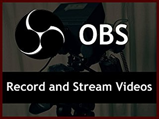 How to Record and Stream Videos with Open Broadcaster Software (OBS) stream