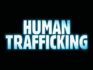 Human Trafficking stream