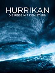Hurrikan: Die Reise mit dem Sturm Stream