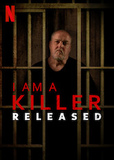 I AM A KILLER: RELEASED Stream