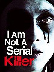 I Am Not a Serial Killer Stream