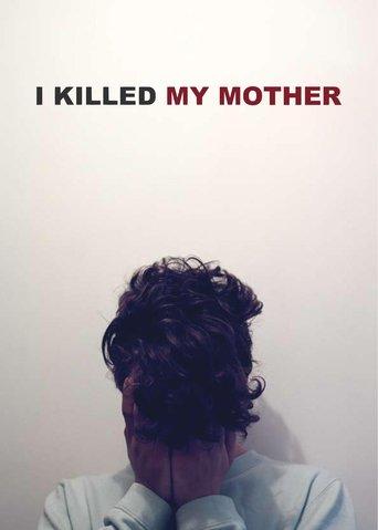 I Killed My Mother stream