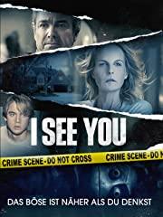 I See You - Das Böse ist näher als du denkst - stream