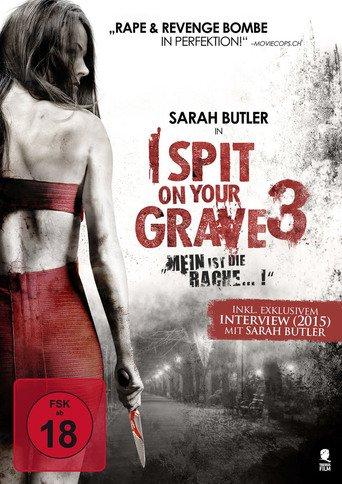I Spit on your grave 3: Mein ist die Rache... ! Stream