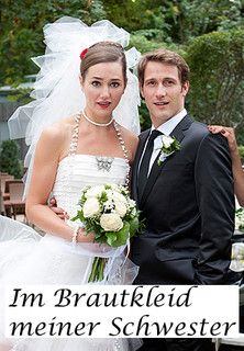 Im Brautkleid meiner Schwester - stream