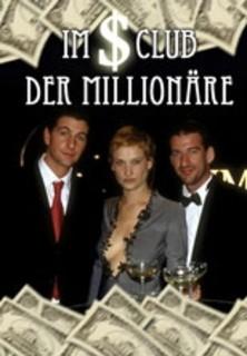Im Club der Millionäre stream