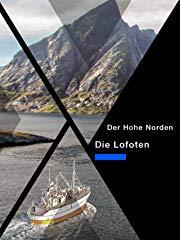 Im Hohen Norden - Die Lofoten Stream