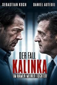 Im Namen meiner Tochter - Der Fall Kalinka - stream