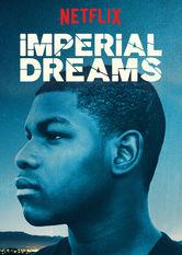 Imperial Dreams stream