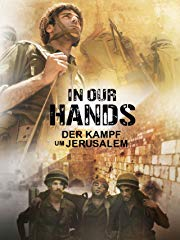 In Our Hands: Der Kampf um Jerusalem stream