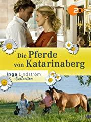 Inga Lindström: Die Pferde von Katarinaberg Stream