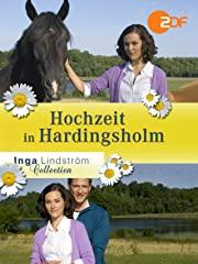 Inga Lindström: Hochzeit in Hardingsholm Stream