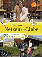 Inga Lindström: In den Netzen der Liebe Stream