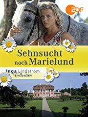 Inga Lindström: Sehnsucht nach Marielund Stream