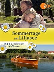 Inga Lindström: Sommertage am Lilja-See Stream