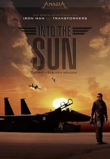 Into The Sun - Kampf über den Wolken stream