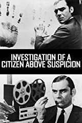 Investigation Of A Citizen Above Suspicion (4K UHD) stream