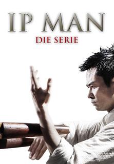 IP Man - Die Serie stream