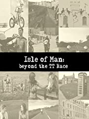 Isle of Man: Beyond the TT Race Stream