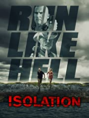 Isolation - Run like Hell Stream