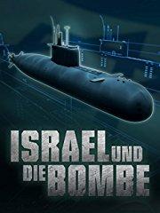 Israel und die Bombe - Ein radioaktives Tabu stream