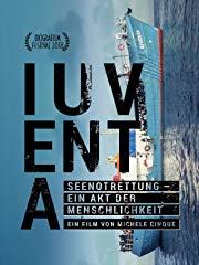 IUVENTA: Seenotrettung - Ein Akt der Menschlichkeit Stream