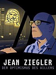 Jean Ziegler - Der Optimismus des Willens Stream