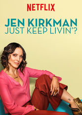 Jen Kirkman: Just Keep Livin'? stream