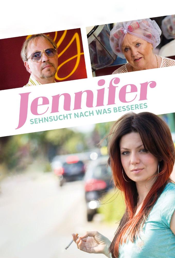 Jennifer – Sehnsucht nach was Besseres stream