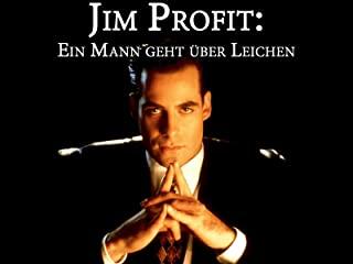 Jim Profit: Ein Mann geht über Leichen stream