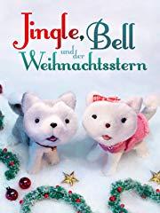 Jingle, Bell und der Weihnachtsstern Stream