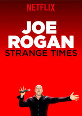 Joe Rogan: Strange Times Stream