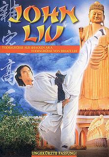 John Liu - Todesgrüße aus Shaolin stream