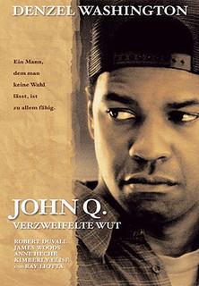 John Q. - Verzweifelte Wut stream