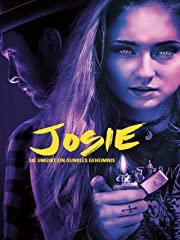 JOSIE - Sie umgibt ein dunkles Geheimnis stream