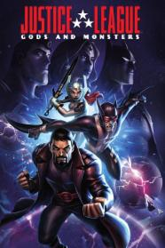 Justice League: Gods and Monsters stream