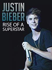 Justin Bieber: Rise of a Superstar stream