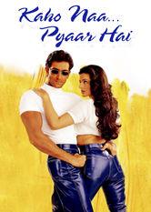 Kaho Naa... Pyaar Hai – Liebe aus heiterem Himmel stream