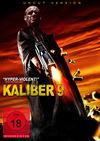 Kaliber 9 - Uncut Version stream