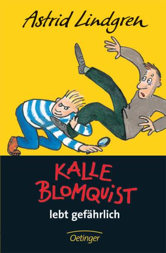 Kalle Blomquist lebt gefährlich Stream