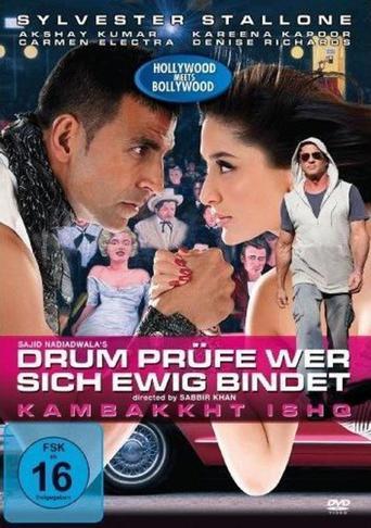 Kambakkht Ishq - Drum prüfe wer sich ewig bindet stream